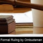 Your insurance company has to answer to the Ombudsman!
