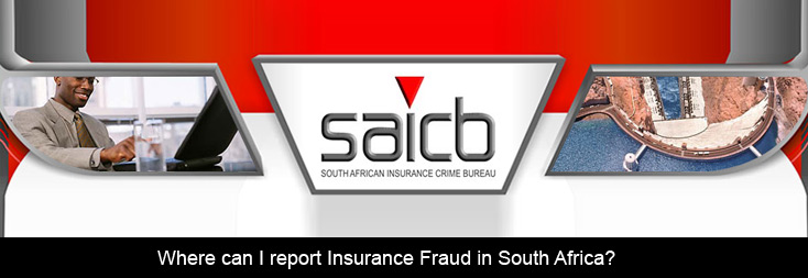 Where Can We Report Insurance Fraud In South Africa Insurance Chat