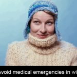 Guard against injuries, illness and medical emergencies this winter!!