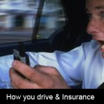 Has How You Drive become more important for Car Insurance?