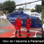 How do I become a paramedic in South Africa?