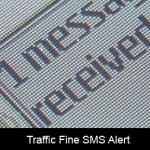 How should I repond to a Traffic Fine SMS Alert?