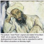 Painting of Omani Arab man by Irma Stern sells for R17.2m