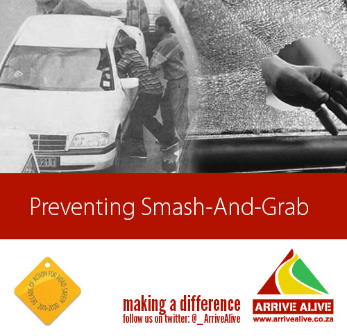 Preventing smash and Grab