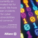 Product recall risks growing in size and number, as technology drives new triggers, warns Allianz