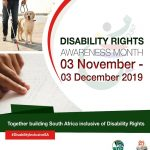 Did you know that South Africa is commemorating Disability Rights Awareness Month from 3 November to 3 December 2019?